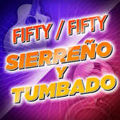 Fifty/Fifty Sierreño Y Tumbado by Various Artists