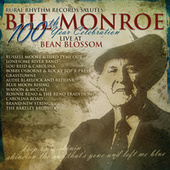 Bill Monroe - 100th Year Celebration (Live At Bean Blossom) de Various Artists
