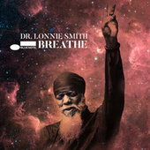 Breathe by Dr. Lonnie Smith