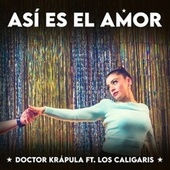 Así Es el Amor by Doctor Krapula
