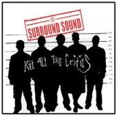 Kill All The Critics by HB Surround Sound