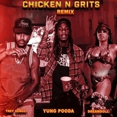 Chicken N Grits (Remix) [feat. Trey Songz] de Yung Pooda