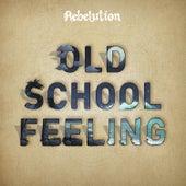Old School Feeling de Rebelution