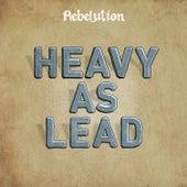 Heavy as Lead von Rebelution