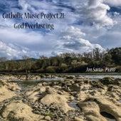 Catholic Music Project 21: God Everlasting fra Jon Sarta