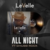 All Night (feat. Chubb Rock) by Levelle