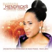Au Couer De L'Opera von Barbara Hendricks