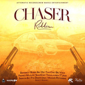 Chaser Riddim by Various Artists