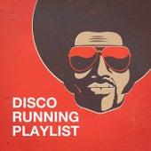 Disco Running Playlist by 70s Greatest Hits, DJ Disco, 70's Disco