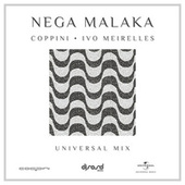 Nega Malaka (Universal Edit Mix) by Coppini