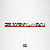 White Lows Off Designer (feat. Lil Durk) by Tee Grizzley