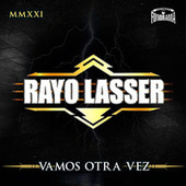 Vamos Otra Vez by Rayo Lasser (1)