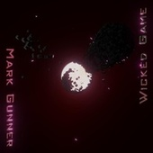 Wicked Game von Mark Gunner
