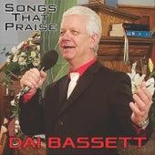 Songs That Praise by Dai Bassett