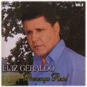 Presença Real. Vol. 8 by Luiz Geraldo