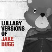 Lullaby Renditions of Jake Bugg de The Cat and Owl