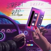 Street Rap by Dream