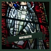 Montmartre by Various Artists