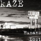 Humans Lost von Kaze