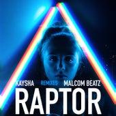 Raptor (Remixes) by Kaysha