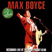 Live At Treorchy by Max Boyce