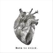 Made to Stick by Senga´s Choice