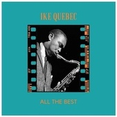 All the Best von Ike Quebec