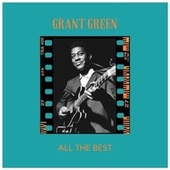 All the Best de Grant Green