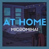 At Home by MicroMihai