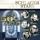 Schlager Und Stars: Die 50er Jahre by Various Artists