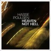 Heaven, Not Hell by Hasse Poulsen