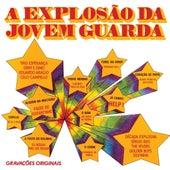 A Explosao Da Jovem Guarda von Various Artists