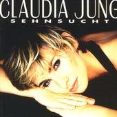Sehnsucht von Claudia Jung