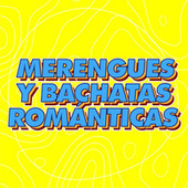 Merengues y Bachatas Románticas de Various Artists