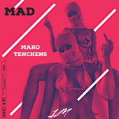 Mad by Maro