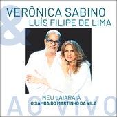 Meu Laiaraiá - O Samba de Martinho da Vila (Ao Vivo) de Verônica Sabino