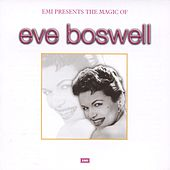 The Magic Of Eve Boswell von Eve Boswell