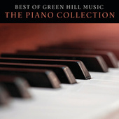 Best Of Green Hill Music: The Piano Collection by Various Artists