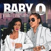 BABY O by Etana