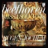 Eugen Jochum - The Choral Recordings on Philips (Vol. 6: Beethoven: Missa solemnis, Op. 123) von Eugen Jochum