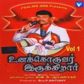 Unakkoruvar Irukirar, Vol. 1 by Various Artists