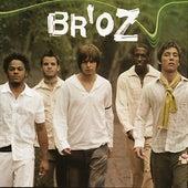 Br'oz (2021 Remastered) de Br'oZ