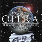 The Best Opera Album in the World ...Ever! von Various Artists