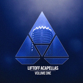 Liftoff Acapellas - Vol.1 by Various Artists