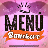 Menú Ranchero by Various Artists