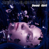 Dead Girl! (Shake My Head) by Au/Ra