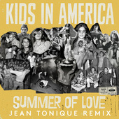Summer of Love (Jean Tonique Remix) by Kids In America