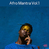 Afro Mantra, Vol. 1 by Various Artists