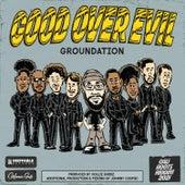 Good Over Evil von Groundation