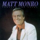 Through The Years de Matt Monro